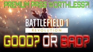 Battlefield 1 Revolution Just Made Premium Pass Worthless...