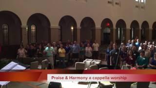 """Praise & Harmony Singers """"Cornerstone"""""""