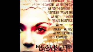 "Blacklite District - ""We Are The Danger"" (Official Audio) [2016 - Lyrics in Description]"