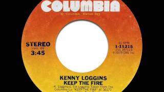 "Kenny Loggins - Keep The Fire (7"" Single Version)"