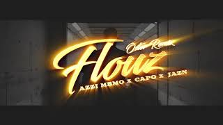 AZZI MEMO - FLOUZ ft. CAPO & JAZN [Remix by Oster]