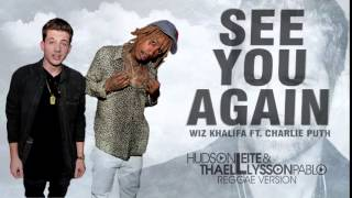 Wiz Khalifa ft  Charlie Puth   See You Again Hudson Leite & Thaellysson Pablo Reggae Version