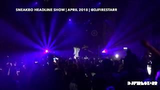 @Sneakbo Headline London Show - Acapella - April 2018 | @DjFirestarr