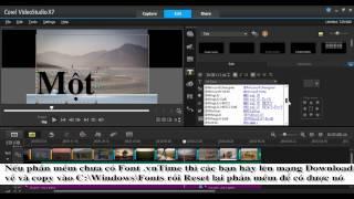 Full Hướng dẫn Cài Font và gõ tiếng việt trong Corel Videostudio