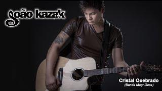 Cristal quebrado - Banda Magníficos (JOÃO KAZAK Cover)