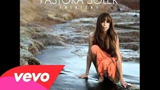Pastora Soler ~ Si Vuelvo a Empezar (Audio)