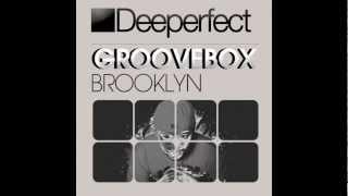 Groovebox - Brooklyn (Deeperfect Records)