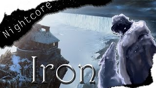 ➳ ||Nightcore|| Iron