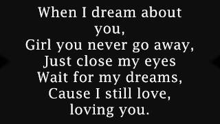 when i dream about you by steve B  = LYRICS =