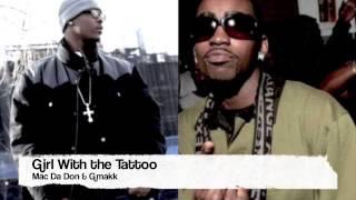 "ShootaGang Mac Da Don ft Gmakk ""Girl With The Tattoo"""