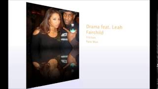 Drama Friction feat  Leah Fairchild Snippet