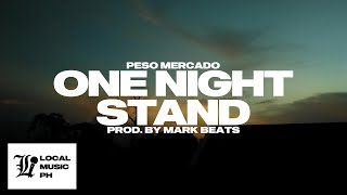 Peso Mercado - One Night Stand (prod. by Mark Beats)