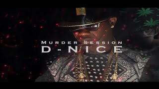 D-NICE - Murder session (Mobile Version)
