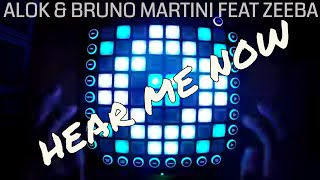 Alok, Bruno Martini feat. Zeeba - Hear Me Now  Launchpad Pro cover