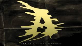 ATTILA - Don´t Be Basic (Guilty Pleasure)