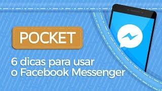 6 Dicas para Facebook Messenger - TecMundo
