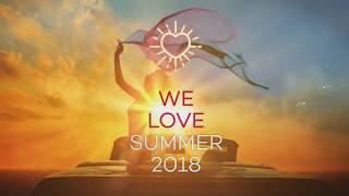 We Love Summer 2018 (official Teaser)