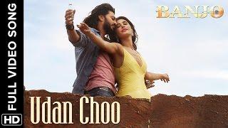 Udan Choo (Full Video Song) | Banjo | Riteish Deshmukh & Nargis Fakhri width=