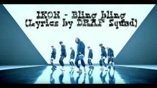 IKON - Bling bling (lyrics with indo translate)