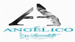 """Angélico - Aqui """"CD - Eu Acredito"""