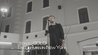 Jędrzej SOLO - Englishman in New York