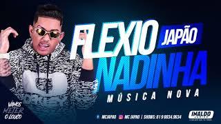 MC JAPÃO - FLEXIONADINHA - ÁUDIO OFICIAL 2018