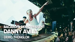 Bacardi & DEMO present Danny Avila at DEMO Bangkok