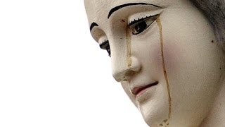 Unexplained Mysteries The Virgin Mary Crying Blood