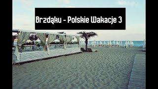 Brzdąku - Polskie wakacje 3 , produkcja  Damian Def