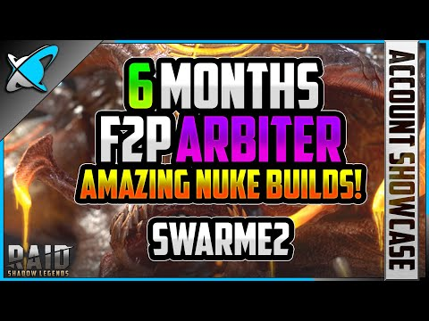 F2P ARBITER IN *6* MONTHS .. Amazing Nuke Builds! | Swarme2 Account Showcase | RAID: Shadow Legends