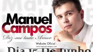 Lançamento do Primeiro Album de Manuel Campos