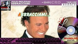Julio Inglesias - Abbracciami - Karaoke (SL)