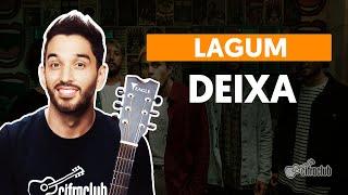 Videoaula DEIXA (part. Ana Gabriela) (aula de violão completa)