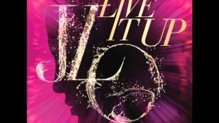 Jennifer Lopez feat. Pitbull - Live It Up (Lyric Video)