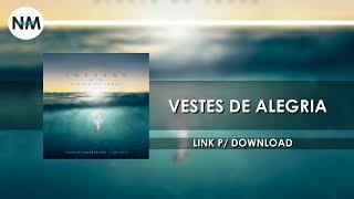 Vestes de Alegria - CD IMERSÂO Diante do Trono (2016) - Nmusic