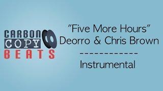 Five More Hours - Instrumental / Karaoke (In The Style Of Deorro & Chris Brown)