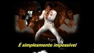 It's Impossible  by Elvis Presley    - TRADUÇÃO PT BR