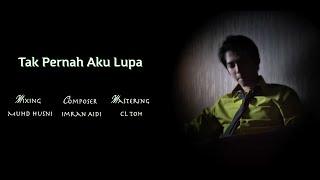 Snapshot - Tak Pernah Aku Lupa ( Official Lyric Video )