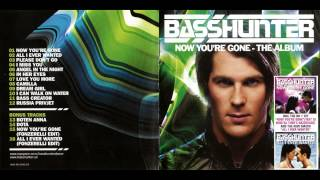 Basshunter - All i Ever Wanted HQ & HD 2016