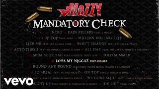 Mozzy - Love My Niggaz (Audio) ft. Kid Red