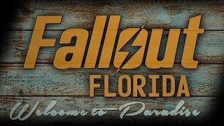 Fallout Florida: Live Action Trailer
