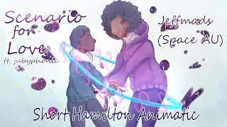 Scenario for Love | Hamilton Animatic (?) (Jeffmads)