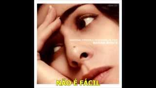 Não é fácil (Marisa Monte) [Legendado]