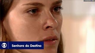 Senhora do Destino: capítulo 155 da novela, quarta, 18 de outubro, na Globo