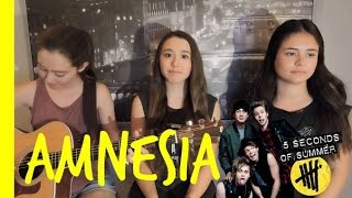 Amnesia - 5 Seconds of Summer (5SOS) (Cover)
