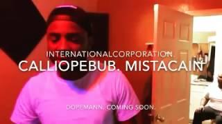 Mista Cain ft calliope bub Dopeman