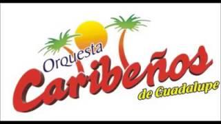 Como mi mujer Caribeños de Guadalupe