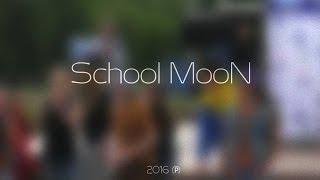 School MooN