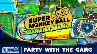 Super Monkey Ball: Banana Mania mini games shown in new trailer, full list