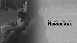 Sad Multicouples | I wish we never met